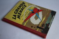 BD Lefranc T.1 La grande menace Jacques Martin Lombard 1957