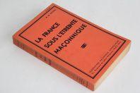Livre La France sous l'étreinte Maçonnique A. G. Michel
