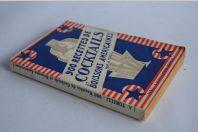 900 Recettes de cocktails et boissons Américaines A. Torelli 1956